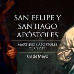 Santos apostoles Felipe y Santiago